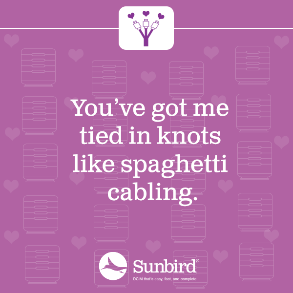 You've got me tied in knots like spaghetti cabling.